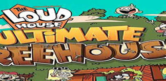Loud House Ultimate Treehouse Hack